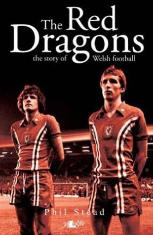 Red Dragons - The Story of Welsh Football