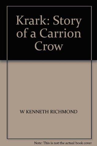 Krark: Story of a Carrion Crow