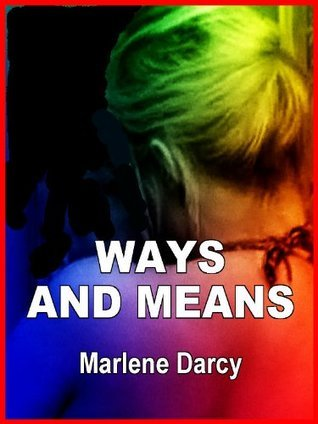 Ways and Means: An Erotic Tale of Adultery and Marriage