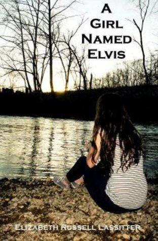 A Girl Named Elvis