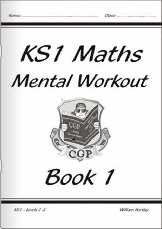 KS1 Mental Maths Workout - Book 1, Levels 1-2: Levels 1-2 Bk. 1
