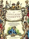 The Gin Lane Gazette