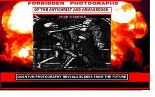 Forbidden Photographs Of The Antichrist And Armageddon