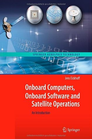 Onboard Computers, Onboard Software and Satellite Operations: An Introduction