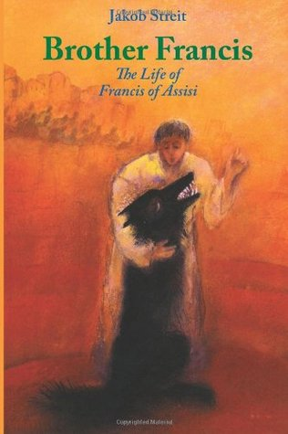 Brother Frances: The Life of Francis of Assisi