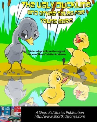 The Ugly Duckling and Other Tales for Young Ears (Fairy Tales for Young Ears Series)
