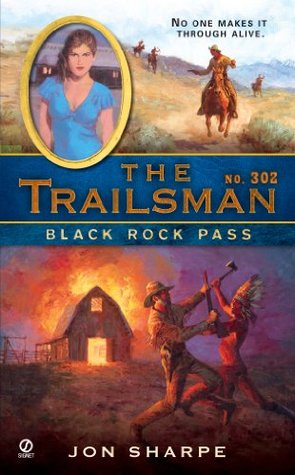 Black Rock Pass (The Trailsman, #302)