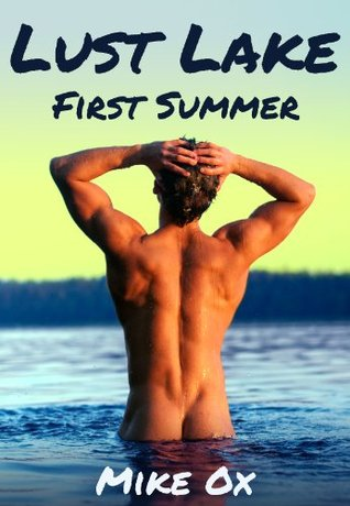 First Summer (Lust Lake, #1)