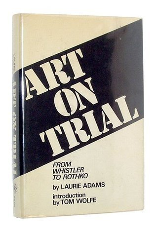 Art on Trial: From Whistler to Rothko