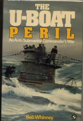 The U Boat Peril by Bob Whinney