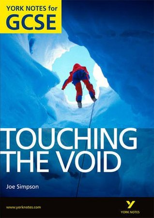 """Touching The Void"" A4 Gcse (York Notes)"