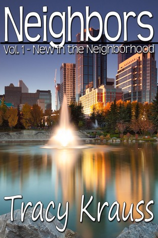 New In the Neighborhood by Tracy Krauss