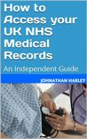 How to Access your UK NHS Medical Records