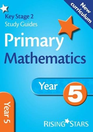 Mathematics: Year 5 (Rising Stars Study Guides Series) (New Curriculum)