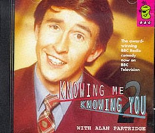 Knowing Me, Knowing You...: No.2: With Alan Partridge