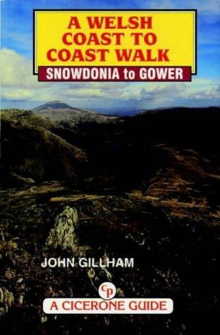 A Welsh Coast to Coast Walk: Snowdonia to Gower