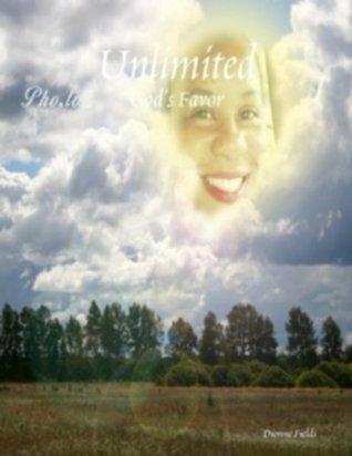 Unlimited God's Favor.