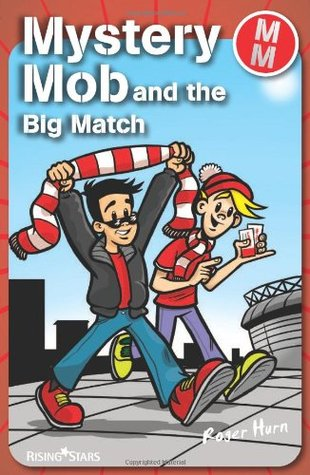 Mystery Mob and the Big Match