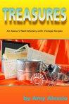 Treasures (Alana O'Neill Mystery With Vintage Recipes #1)