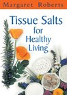Tissue Salts for ...