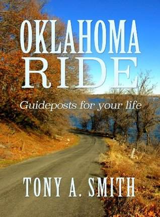 Oklahoma Ride: Guideposts for Life