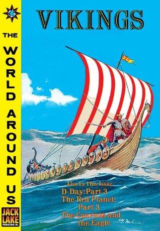 The Vikings - Classics Illustrated World Around Us