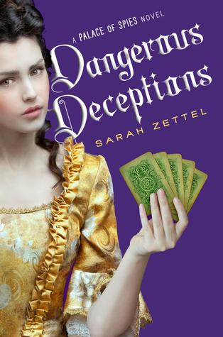 Dangerous Deceptions (Palace of Spies, #2)