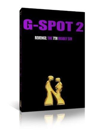 G-Spot 2: Revenge, The 7th Deadly Sin