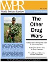 The Other Drug Wars (World Politics Review Features)