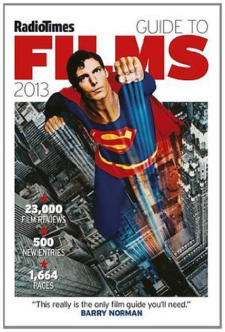 Radio Times Guide to Films 2013. Edited by the Radio Times Film Unit