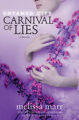 Carnival of Lies (Untamed City, #0.5)