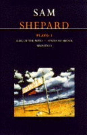 Plays 3: A Lie of the Mind / States of Shock / Simpatico