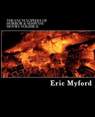 The Encyclopedia of Horror & Suspense Movies, Volume II