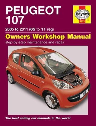 Peugeot 107: 2005 to 2011 (05 to 11 Reg): Owners Workshop Manual