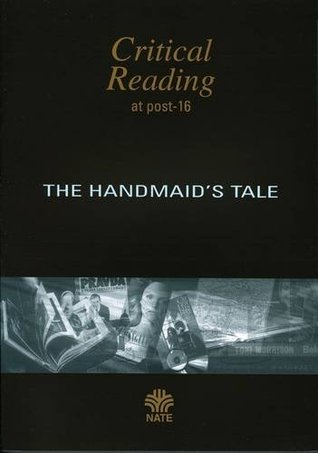 The Handmaid's Tale By Margaret Atwood: A Post 16 Study Guide