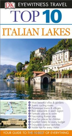 Top 10 Italian Lakes (DK Eyewitness Top 10 Travel Guide)