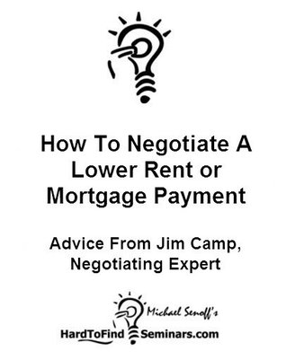 How To Negotiate A Lower Rent or Mortgage Payment: Advice From Jim Camp, Negotiating Expert