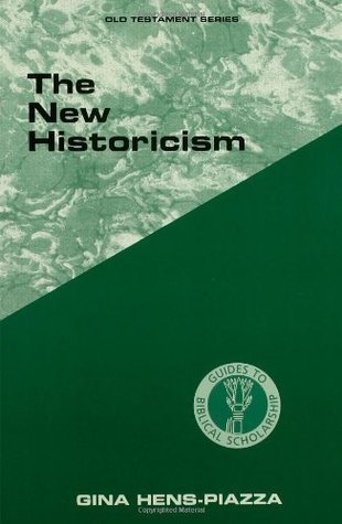 New Historicism (Guides to Biblical Scholarship Old Testament Series)