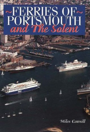 Ferries of Portsmouth and the Solent