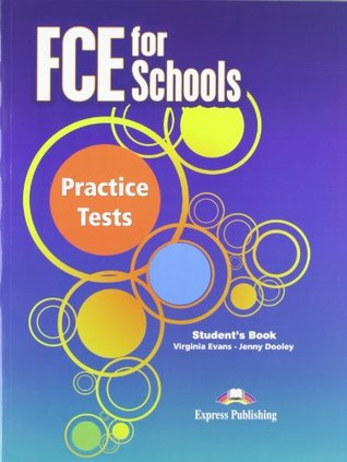 FCE for Schools Practice Tests: Student's Book
