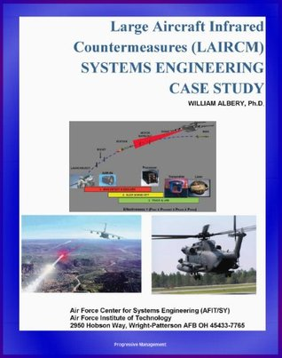 Large Aircraft Infrared Countermeasures (LAIRCM) Systems Engineering Case Study - Laser Transmitter Pointer/Tracker