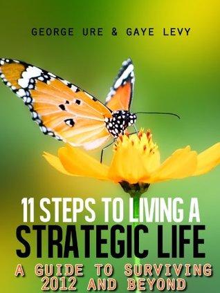 11 Steps to Living a Strategic Life Descargar un libro de google books gratis
