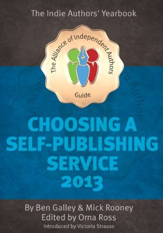 Choosing A Self Publishing Service 2013 The Alliance of Independent