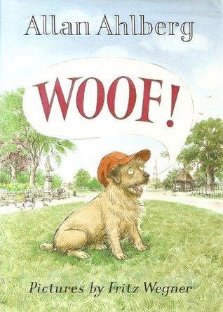 Woof By Allan Ahlberg