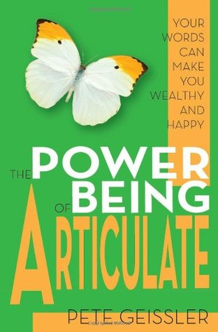 the-power-of-being-articulate-your-words-can-make-you-wealthy-and-happy