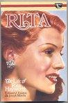 RITA. The Life of Rita Hayworth
