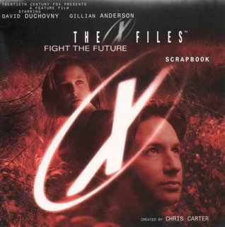 X Files Movie Scrapbook (The X Files)