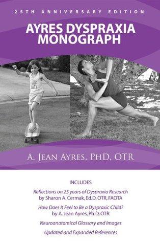 Ayres Dyspraxia Monograph