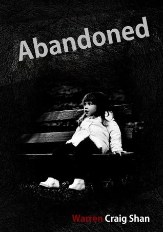 Ebook Abandoned by Warren Craig Shan PDF!