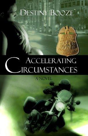 Accelerating Circumstances